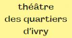 Logo Théâtre des quartiers dIvry